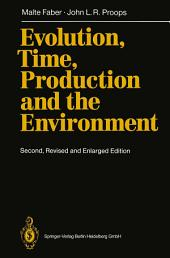 Evolution, Time, Production and the Environment: Edition 2