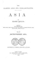 The Earth and Its Inhabitants, Asia: Volume 4
