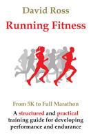 Running Fitness   From 5K to Full Marathon PDF