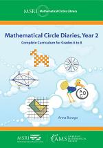Mathematical Circle Diaries, Year 2: Complete Curriculum for Grades 6 to 8