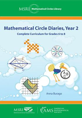 Mathematical Circle Diaries Year 2 Complete Curriculum For Grades 6 To 8