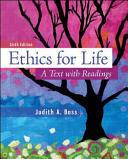 Looseleaf for Ethics for Life  A Text with Readings PDF
