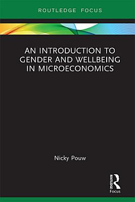 An Introduction to Gender and Wellbeing in Microeconomics