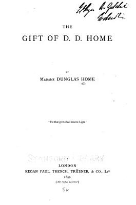 The Gift of D D  Home PDF