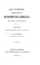 Quo tempore qua mente scriptus sit Xenophontis libellus qui ... inscribitur