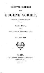 Théàtre complet de M. Eugène Scribe: Volume8
