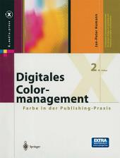 Digitales Colormanagement: Farbe in der Publishing-Praxis, Ausgabe 2
