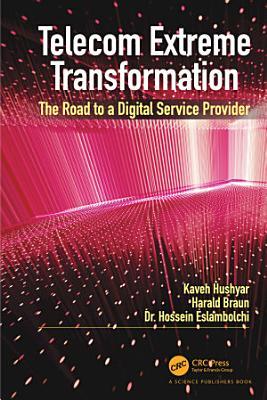Telecom Extreme Transformation