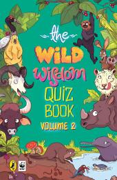 The Wild Wisdom Quiz Book: Volume 2