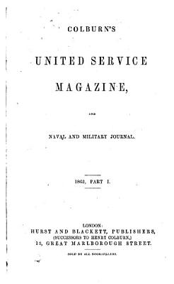 Colburn s United Service Magazine and Naval and Military Journal