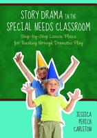 Story Drama in the Special Needs Classroom PDF