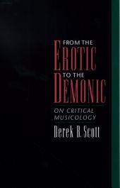 From the Erotic to the Demonic: On Critical Musicology