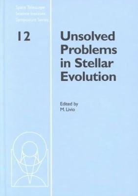 Unsolved Problems in Stellar Evolution