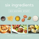 Six Ingredients with Six Sisters  Stuff Book