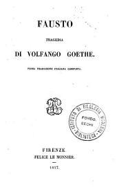 Fausto: tragedia di Volfango Goethe