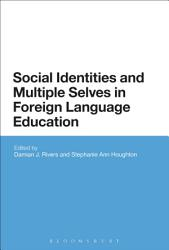 Social Identities And Multiple Selves In Foreign Language Education Book PDF
