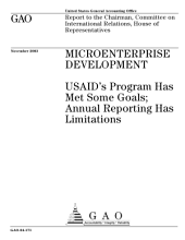 Microenterprise development USAID's program has met some goals : annual reporting has limitations.