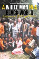 A White Man in a Black World PDF