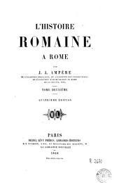 L'histoire romaine à Rome: Volume2