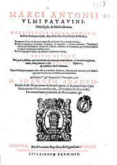 Marci Antonii Ulmi ... Physiologia barbae humanae: in tres sectiones diuisa, hoc est de fine illius philos. & medico ...