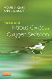 Handbook of Nitrous Oxide and Oxygen Sedation - E-Book: Edition 4