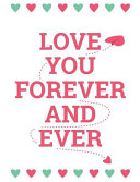Love You Forever And Ever Book PDF