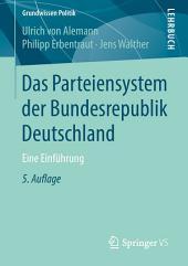 Das Parteiensystem der Bundesrepublik Deutschland: Eine Einführung, Ausgabe 5