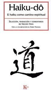 Haiku-dô: El haiku como camino espiritual