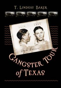 Gangster Tour of Texas Book