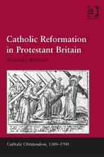Catholic Reformation in Protestant Britain PDF