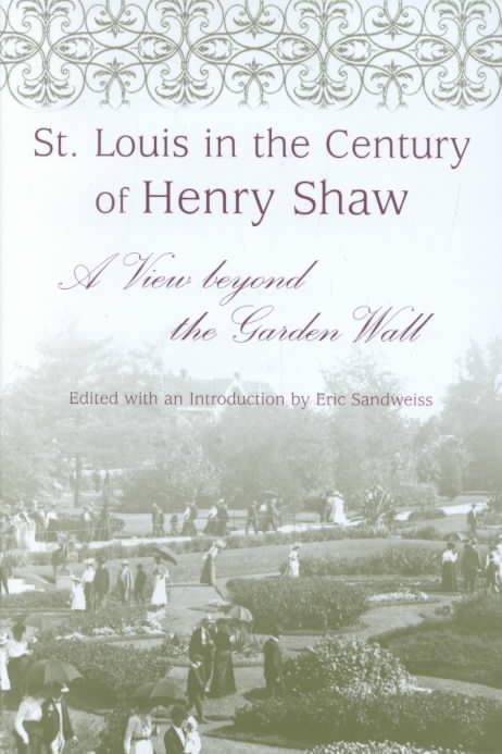 St. Louis in the Century of Henry Shaw