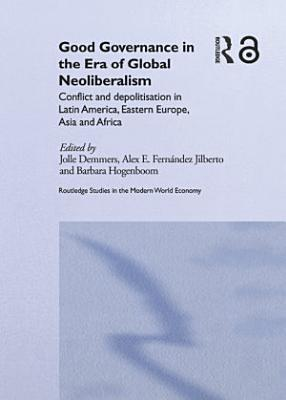 Good Governance in the Era of Global Neoliberalism PDF