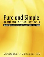 Pure and Simple  Anesthesia Writtens Review IV Questions  Answers  Explanations 501 1000 PDF