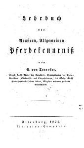 Lehrbuch der aeußern, allgemeinen Pferdekenntniß