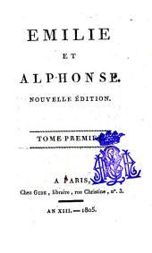 Emilie et Alphonse: Volumes1à3