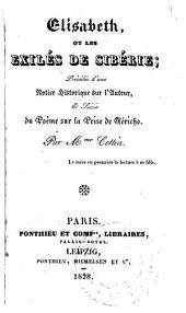 Elisabeth: ou, les exilés de Sibérie ; précédée d'une notice historique sur l'auteur, et suivie du poeme sur La prise de Jericho