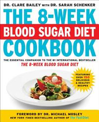 The 8 Week Blood Sugar Diet Cookbook Book PDF