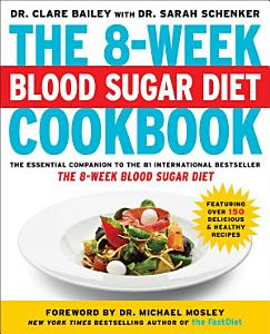The 8 Week Blood Sugar Diet Cookbook Book