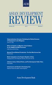 Asian Development Review: Volume 28, Number 1, 2011