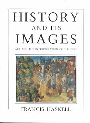 History and Its Images