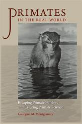 Primates in the Real World PDF