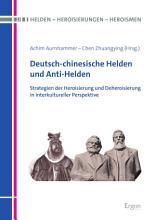 Deutsch chinesische Helden und Anti Helden PDF