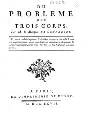 Du problème des trois corps, par M. le marquis de Condorcet....