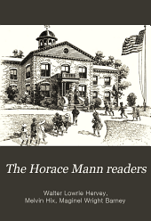 The Horace Mann Readers: Primer - 8th Reader, Book 1
