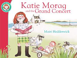 Katie Morag And The Grand Concert PDF