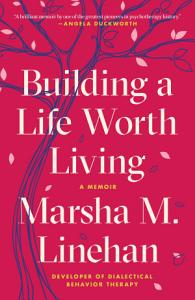 Building a Life Worth Living Book