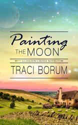 Painting The Moon Book PDF