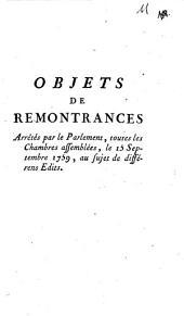 Objets de remontrances arrêtés par le Parlement, toutes les chambres assemblées, le 15. Septembre 1759 au sujet de differens edits