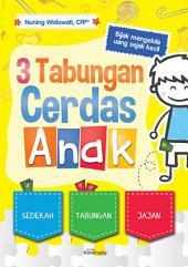 3 Tabungan Cerdas Anak