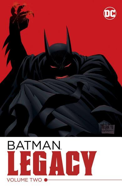 Batman  Legacy Vol  2